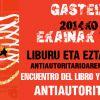 Liburu eta eztabaida antiautoritarioaren topaketa/ Encuentro del libro y del debate antiautoritario