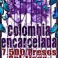 COLOMBIA: Encuentro Nacional por la Libertad de los Presos Políticos